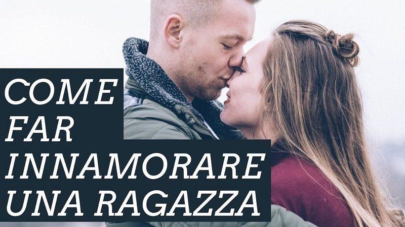 Strategie Per Far Innamorare Una Ragazza